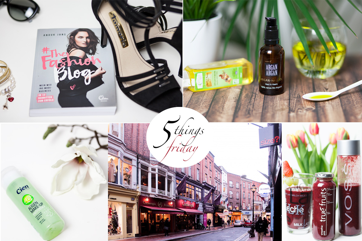 Bild Collage Five things Friday, Friday Fives, the Fashion Blog, Arganil, Dublin, Cien Augenmakeupentferner, Smoothie